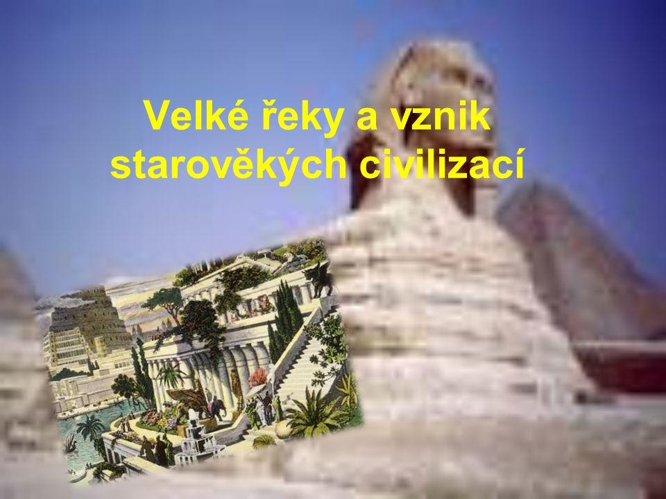 """Starověk Počátek těžko přesně určit- vznik prvních """"civilizací - asi 4 tis.př.n.l."""