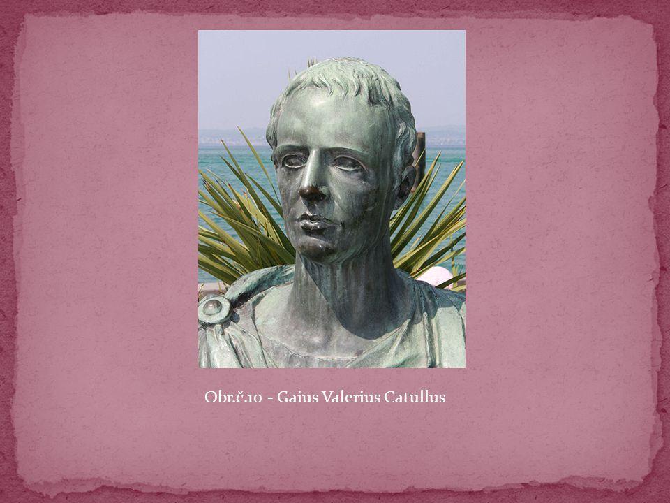 Obr.č.10 - Gaius Valerius Catullus