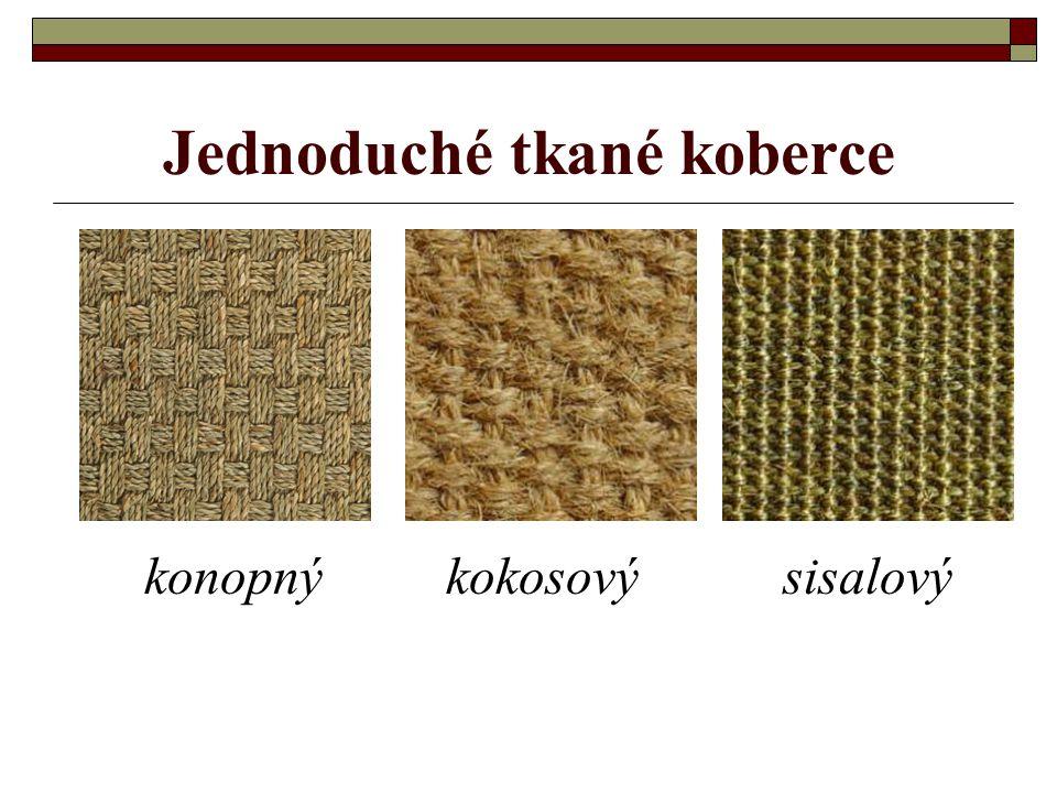 Jednoduché tkané koberce - tkány v jednoduchých vazebních technikách (plátno, panama, kepr, ryps) na jednoduchých kobercářských stavech - název mají podle materiálu ze kterého jsou tkány - touto technikou mohou být na jedno- duchých tkacích stavech vyráběny jednoduché koberečky z textilních odpadů