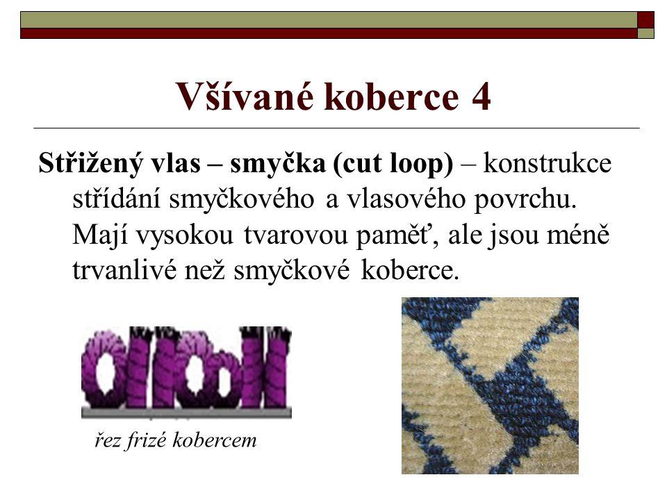 Všívané koberce 3 Scroll koberec – je kombinací nízkého a vysokého vlasu tvarovaného jemným vzorem, mohou se u něho objevit až 3 výšky vlasu. Scroll j