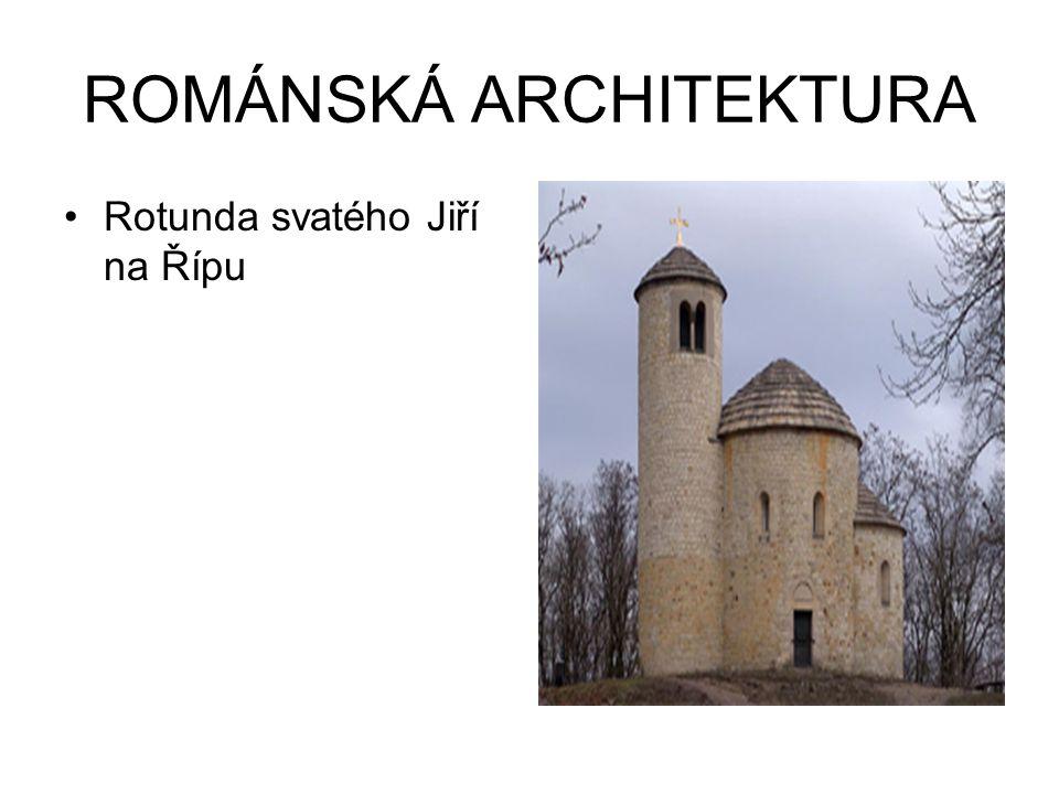 ROMÁNSKÁ ARCHITEKTURA Rotunda svatého Jiří na Řípu