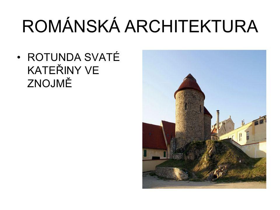 ROMÁNSKÁ ARCHITEKTURA ROTUNDA SVATÉ KATEŘINY VE ZNOJMĚ