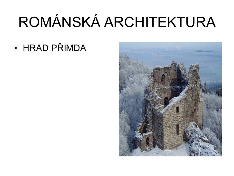 ROMÁNSKÁ ARCHITEKTURA HRAD PŘIMDA