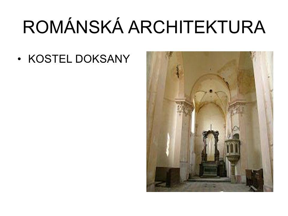 ROMÁNSKÁ ARCHITEKTURA KOSTEL DOKSANY