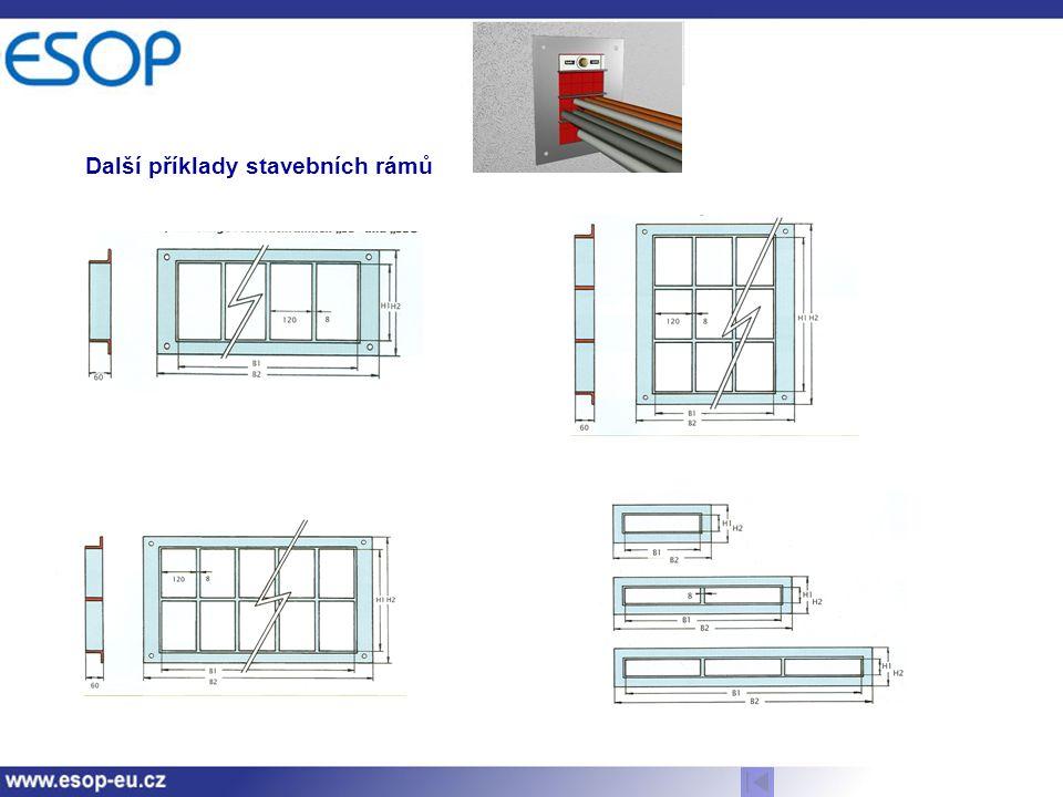 Další příklady stavebních rámů