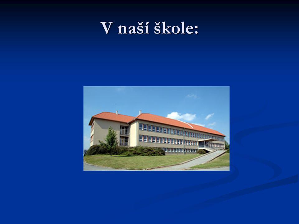 V naší škole: