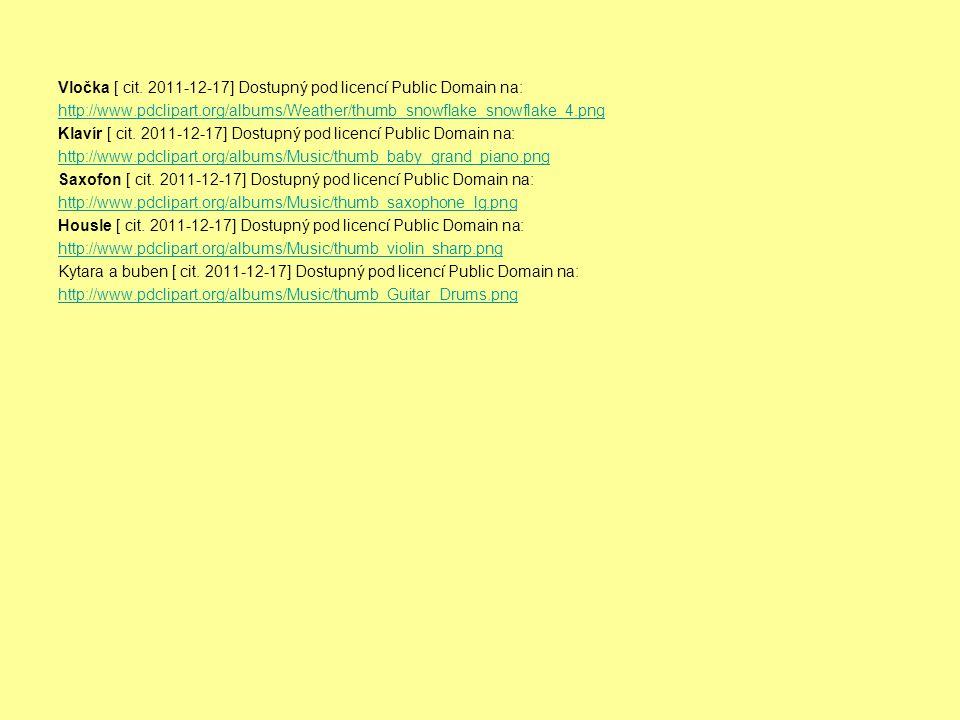 Vločka [ cit. 2011-12-17] Dostupný pod licencí Public Domain na: http://www.pdclipart.org/albums/Weather/thumb_snowflake_snowflake_4.png Klavír [ cit.