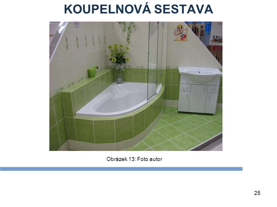 KOUPELNOVÁ SESTAVA 25 Obrázek 13: Foto autor