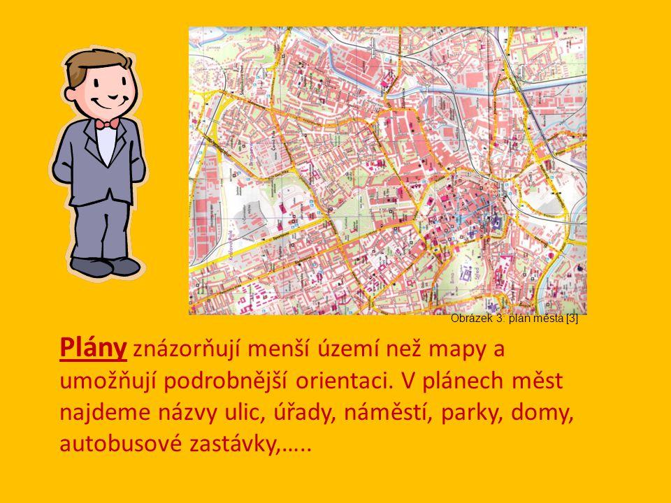 Plány znázorňují menší území než mapy a umožňují podrobnější orientaci.