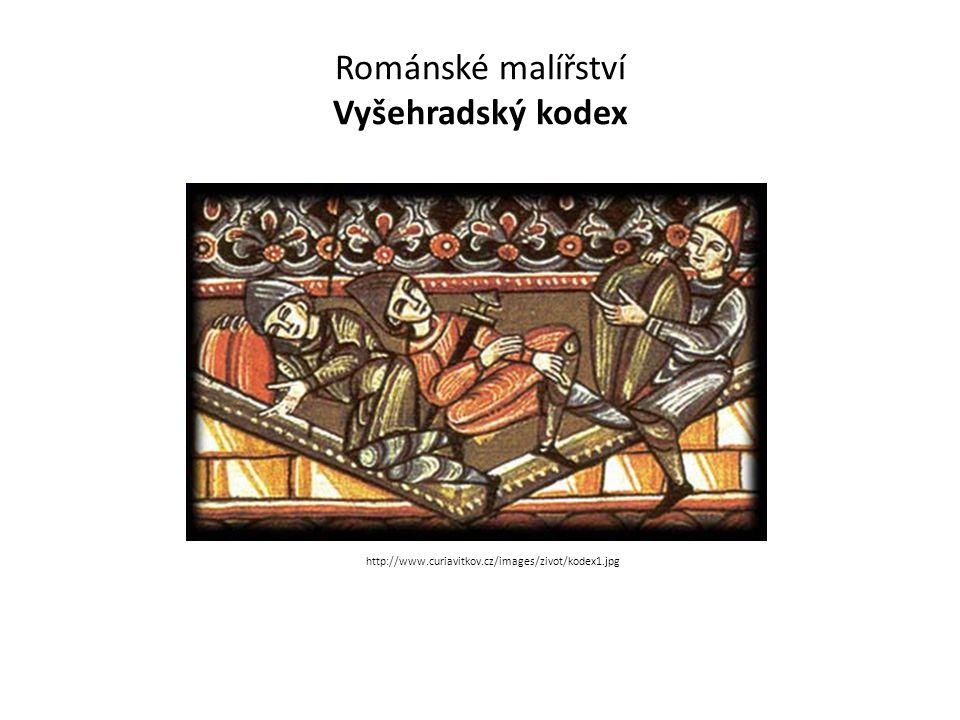 Románské malířství Vyšehradský kodex http://www.curiavitkov.cz/images/zivot/kodex1.jpg