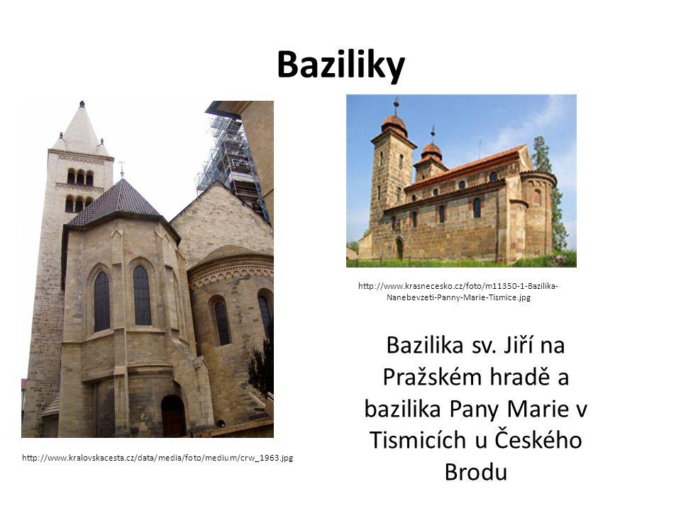 Baziliky Bazilika sv. Jiří na Pražském hradě a bazilika Pany Marie v Tismicích u Českého Brodu http://www.kralovskacesta.cz/data/media/foto/medium/crw