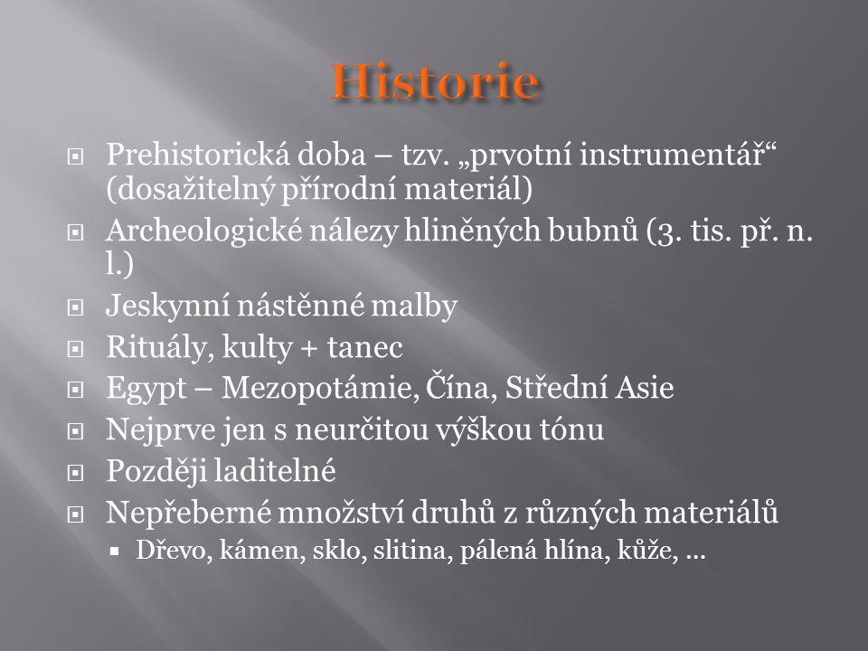  Prehistorická doba – tzv.