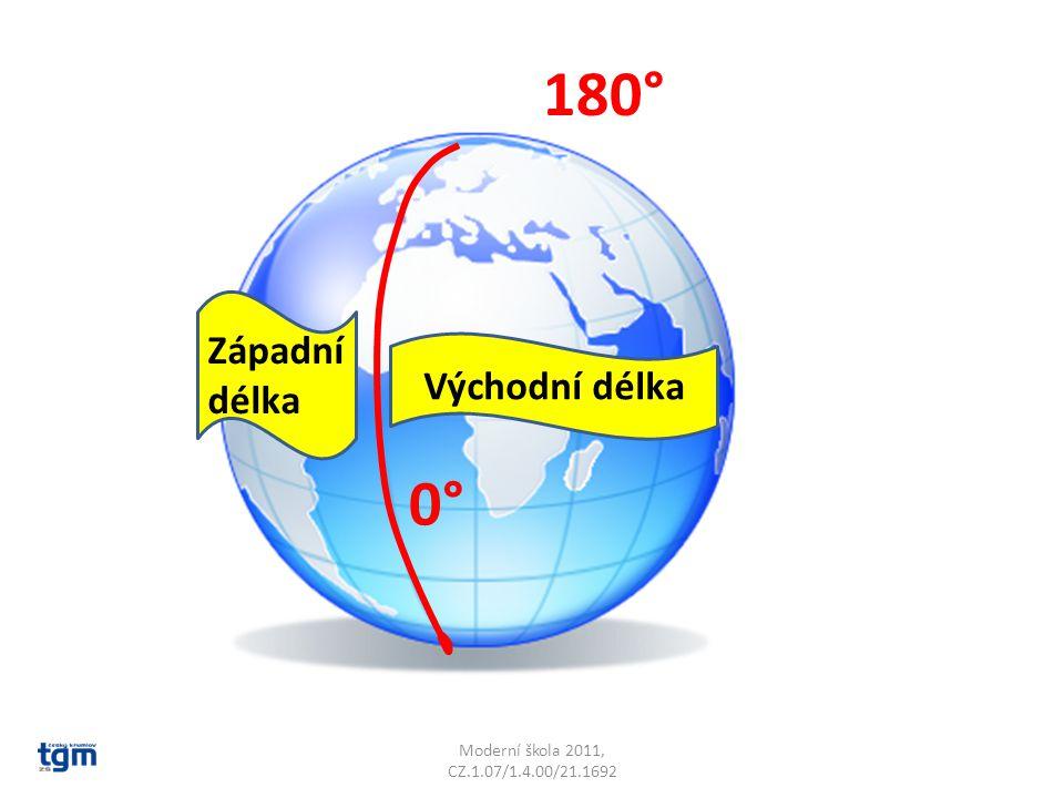 Moderní škola 2011, CZ.1.07/1.4.00/21.1692 Východní délka 0° Západní délka 180°