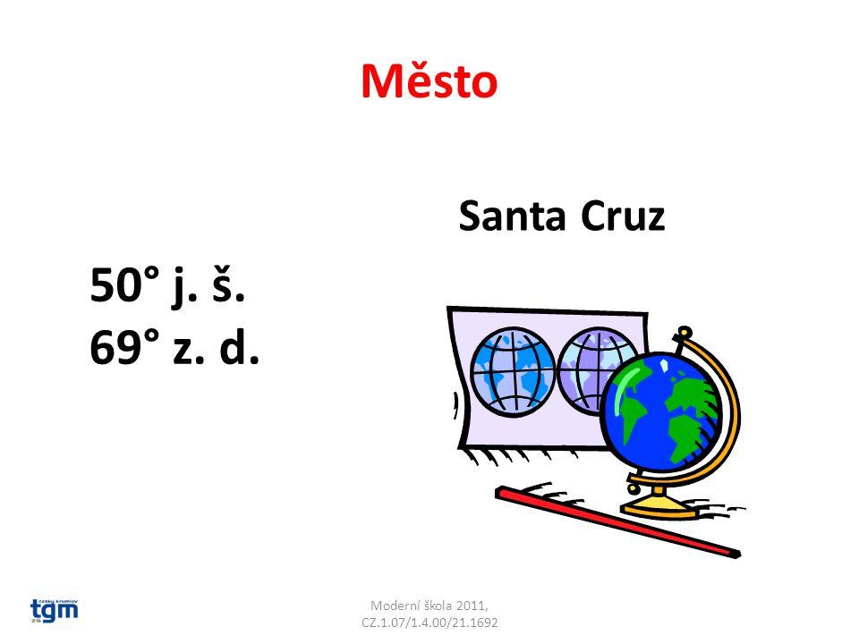 Santa Cruz Město Moderní škola 2011, CZ.1.07/1.4.00/21.1692 50° j. š. 69° z. d.