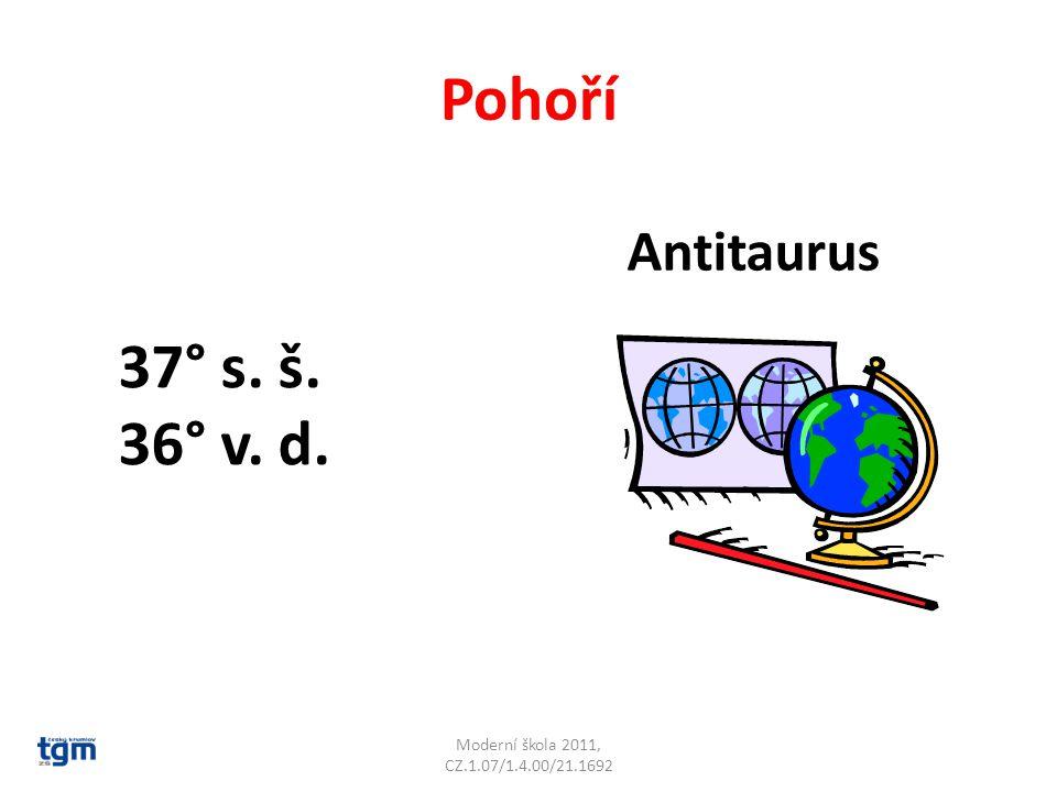 Antitaurus Pohoří Moderní škola 2011, CZ.1.07/1.4.00/21.1692 37° s. š. 36° v. d.