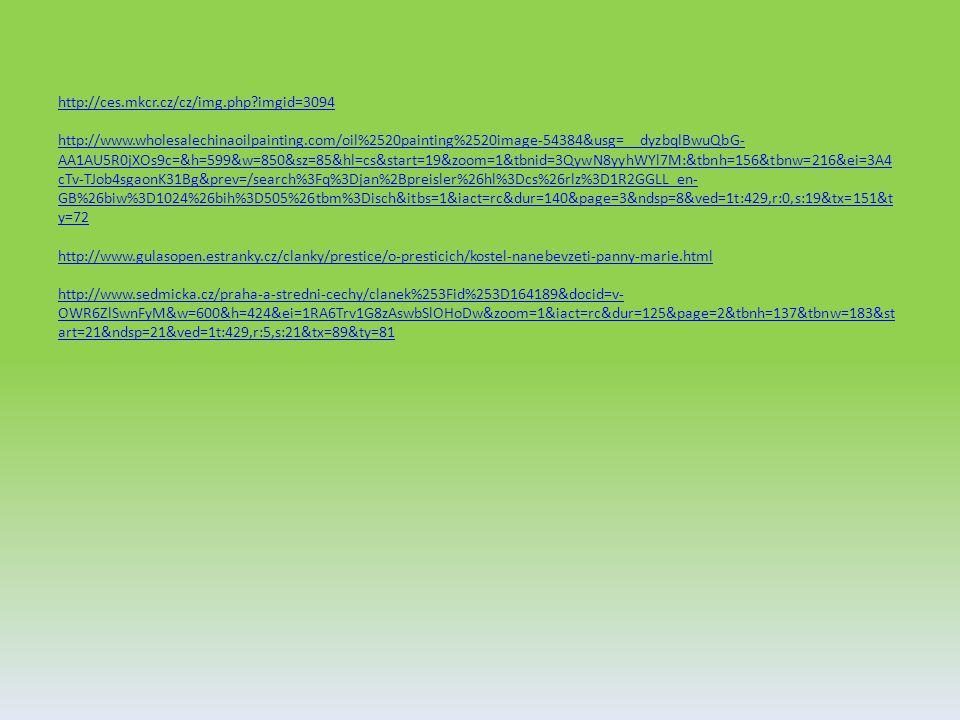http://ces.mkcr.cz/cz/img.php imgid=3094 http://www.wholesalechinaoilpainting.com/oil%2520painting%2520image-54384&usg=__dyzbqlBwuQbG- AA1AU5R0jXOs9c=&h=599&w=850&sz=85&hl=cs&start=19&zoom=1&tbnid=3QywN8yyhWYl7M:&tbnh=156&tbnw=216&ei=3A4 cTv-TJob4sgaonK31Bg&prev=/search%3Fq%3Djan%2Bpreisler%26hl%3Dcs%26rlz%3D1R2GGLL_en- GB%26biw%3D1024%26bih%3D505%26tbm%3Disch&itbs=1&iact=rc&dur=140&page=3&ndsp=8&ved=1t:429,r:0,s:19&tx=151&t y=72 http://www.gulasopen.estranky.cz/clanky/prestice/o-presticich/kostel-nanebevzeti-panny-marie.html http://www.sedmicka.cz/praha-a-stredni-cechy/clanek%253Fid%253D164189&docid=v- OWR6ZlSwnFyM&w=600&h=424&ei=1RA6Trv1G8zAswbSlOHoDw&zoom=1&iact=rc&dur=125&page=2&tbnh=137&tbnw=183&st art=21&ndsp=21&ved=1t:429,r:5,s:21&tx=89&ty=81 http://ces.mkcr.cz/cz/img.php imgid=3094 http://www.wholesalechinaoilpainting.com/oil%2520painting%2520image-54384&usg=__dyzbqlBwuQbG- AA1AU5R0jXOs9c=&h=599&w=850&sz=85&hl=cs&start=19&zoom=1&tbnid=3QywN8yyhWYl7M:&tbnh=156&tbnw=216&ei=3A4 cTv-TJob4sgaonK31Bg&prev=/search%3Fq%3Djan%2Bpreisler%26hl%3Dcs%26rlz%3D1R2GGLL_en- GB%26biw%3D1024%26bih%3D505%26tbm%3Disch&itbs=1&iact=rc&dur=140&page=3&ndsp=8&ved=1t:429,r:0,s:19&tx=151&t y=72 http://www.gulasopen.estranky.cz/clanky/prestice/o-presticich/kostel-nanebevzeti-panny-marie.html http://www.sedmicka.cz/praha-a-stredni-cechy/clanek%253Fid%253D164189&docid=v- OWR6ZlSwnFyM&w=600&h=424&ei=1RA6Trv1G8zAswbSlOHoDw&zoom=1&iact=rc&dur=125&page=2&tbnh=137&tbnw=183&st art=21&ndsp=21&ved=1t:429,r:5,s:21&tx=89&ty=81