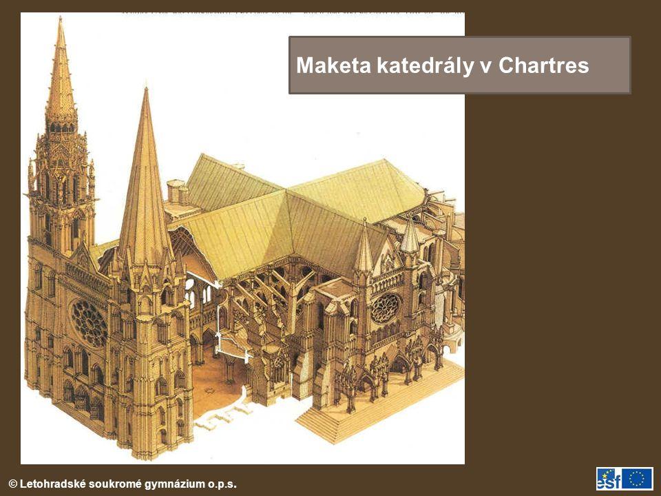 © Letohradské soukromé gymnázium o.p.s. Maketa katedrály v Chartres