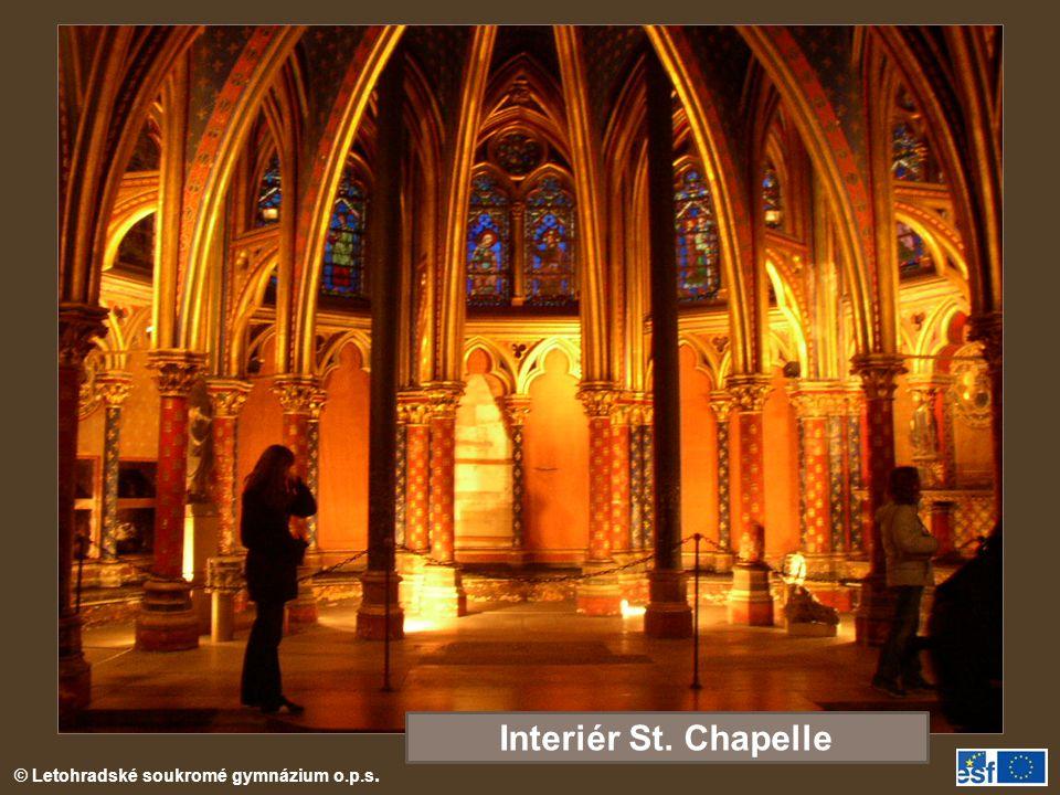 © Letohradské soukromé gymnázium o.p.s. Interiér St. Chapelle