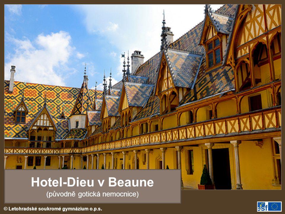Hotel-Dieu v Beaune (původně gotická nemocnice)