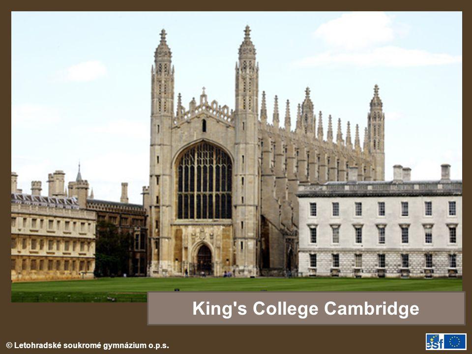 © Letohradské soukromé gymnázium o.p.s. King's College Cambridge
