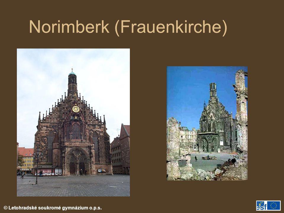 © Letohradské soukromé gymnázium o.p.s. Norimberk (Frauenkirche)