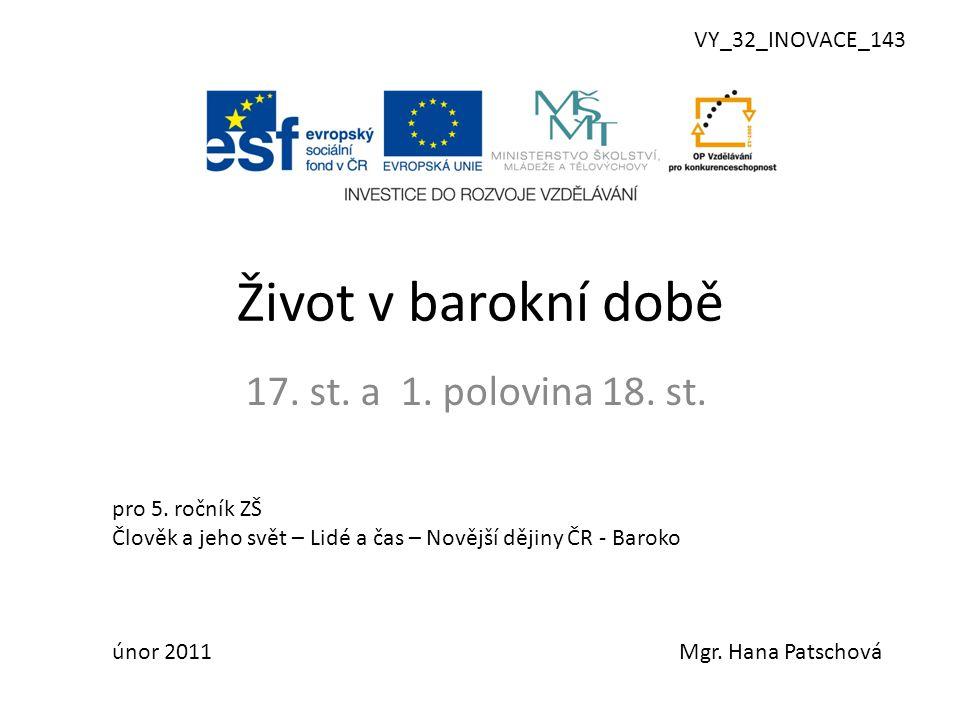 Život v barokní době 17.st. a 1. polovina 18. st.