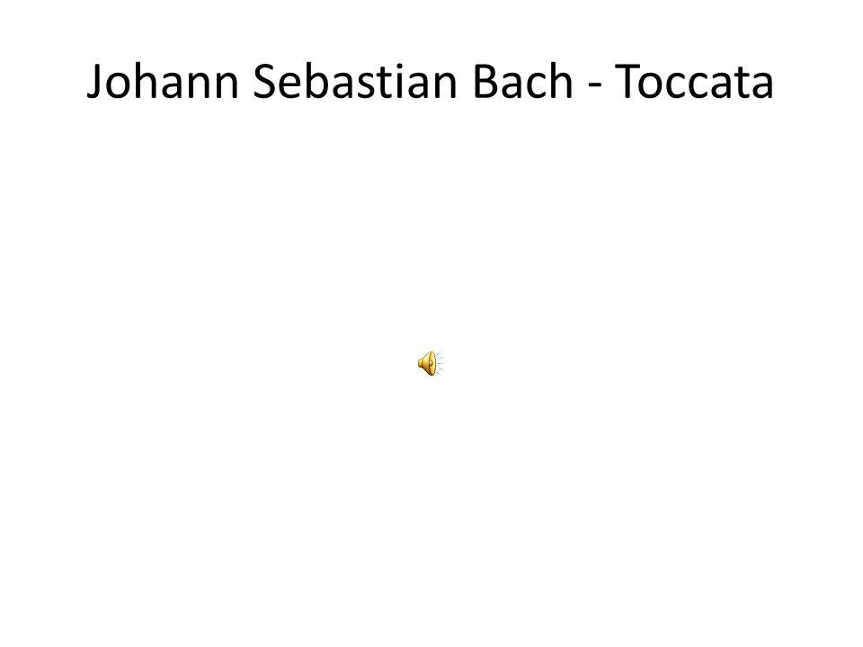 Johann Sebastian Bach - Toccata