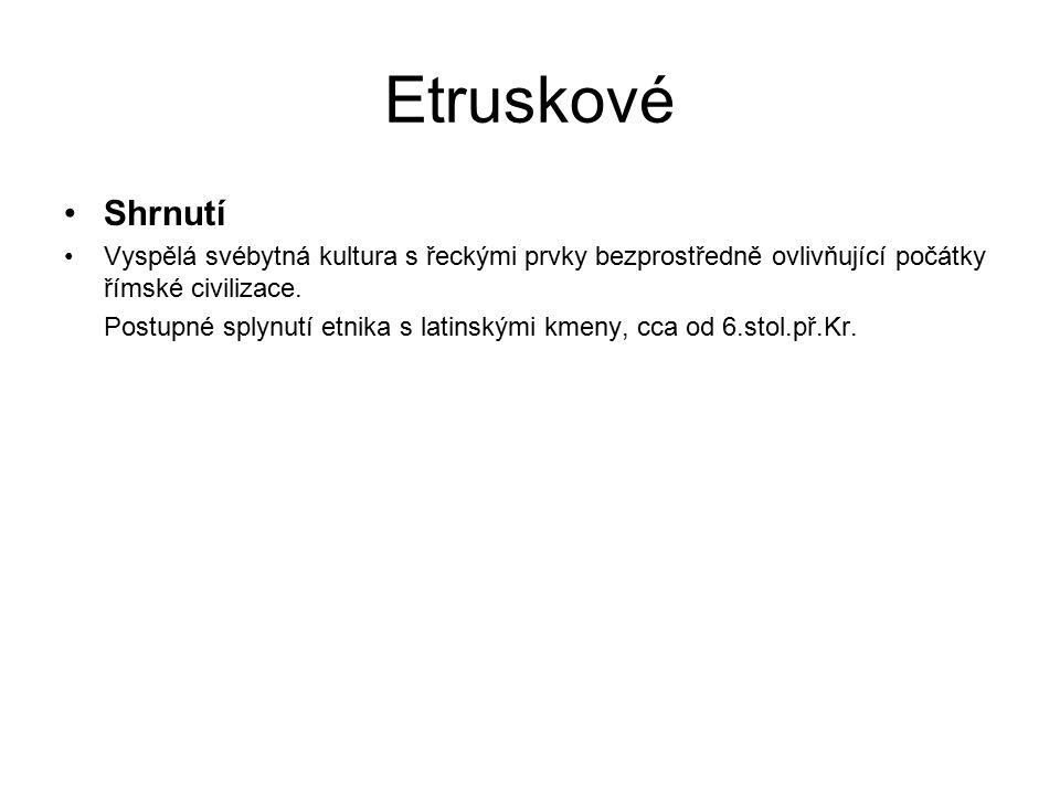 Etruskové Citace odborných informačních zdrojů Obr.