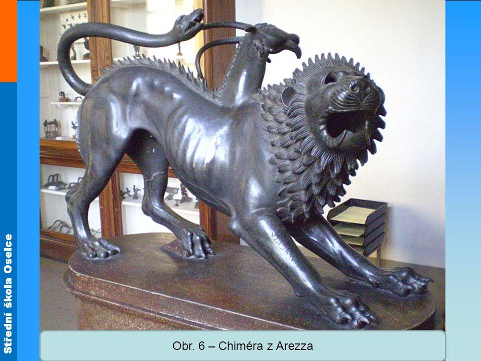 Střední škola Oselce Obr. 6 – Chiméra z Arezza