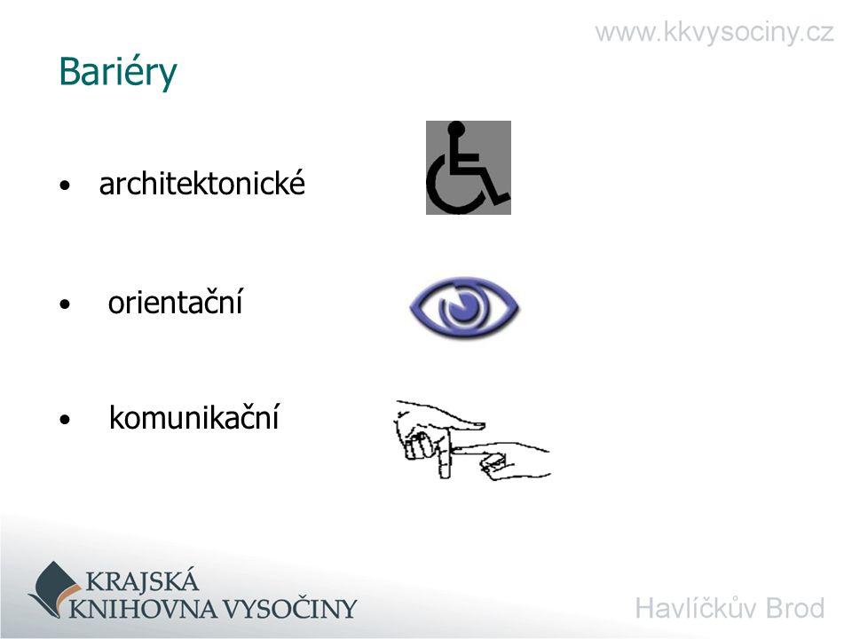 Bariéry architektonické orientační komunikační