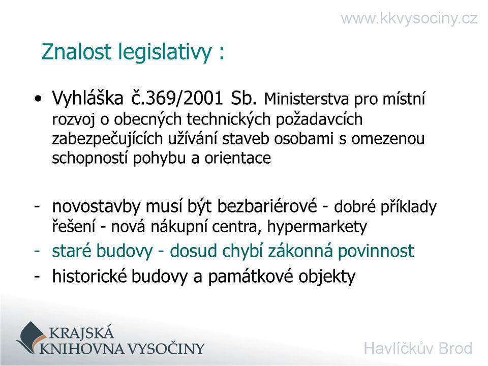 Znalost legislativy : Vyhláška č.369/2001 Sb.