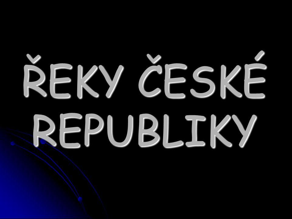 ŘEKY ČESKÉ REPUBLIKY