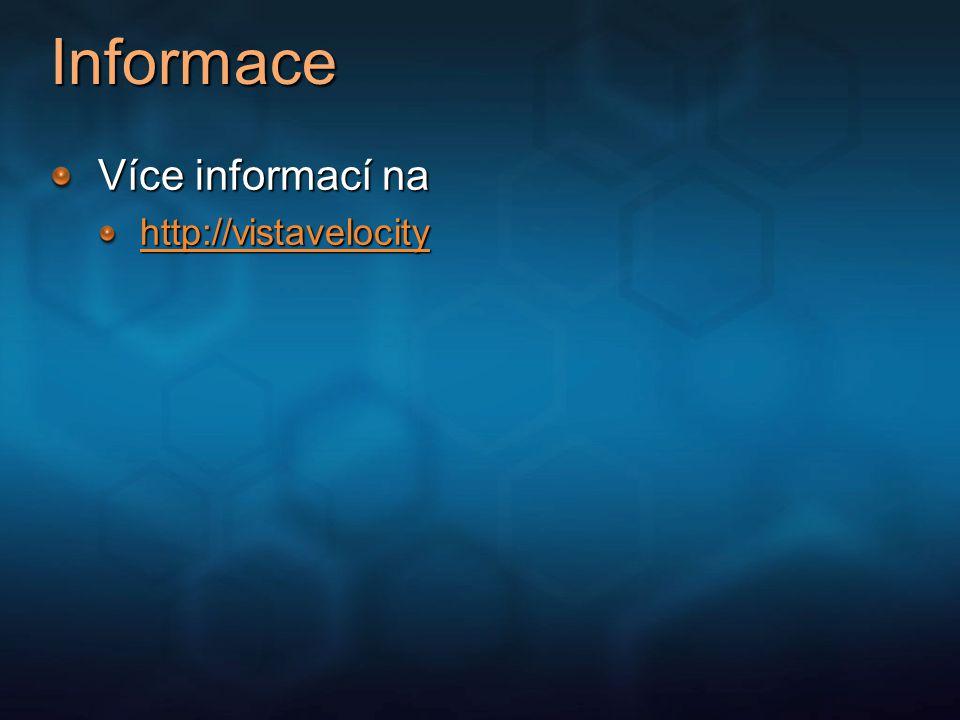 Informace Více informací na http://vistavelocity