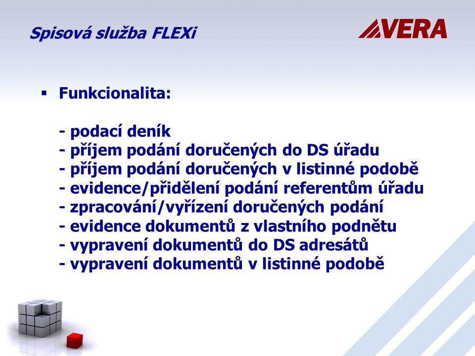 Spisová služba FLEXi  Funkcionalita: - podací deník - příjem podání doručených do DS úřadu - příjem podání doručených v listinné podobě - evidence/přidělení podání referentům úřadu - zpracování/vyřízení doručených podání - evidence dokumentů z vlastního podnětu - vypravení dokumentů do DS adresátů - vypravení dokumentů v listinné podobě
