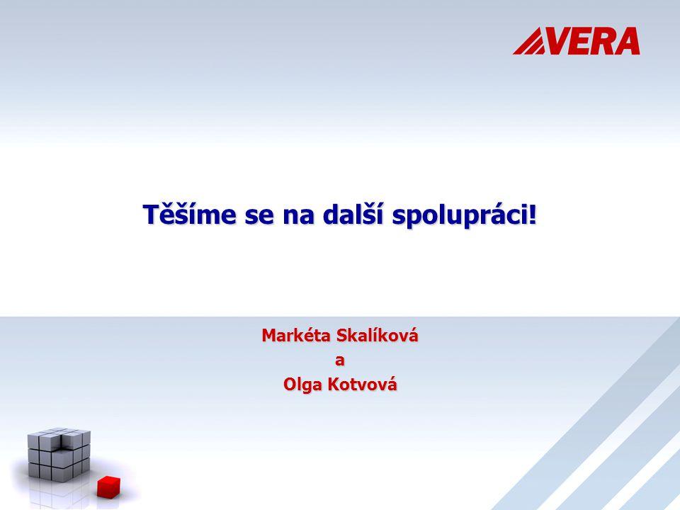 Těšíme se na další spolupráci! Markéta Skalíková a Olga Kotvová