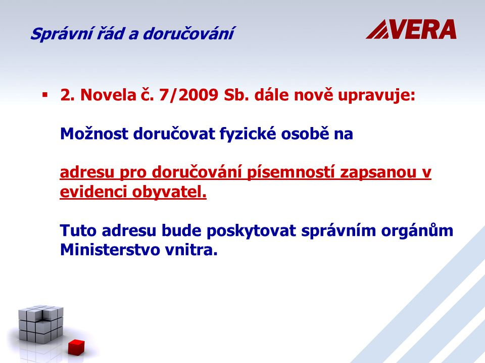  2.Novela č. 7/2009 Sb.