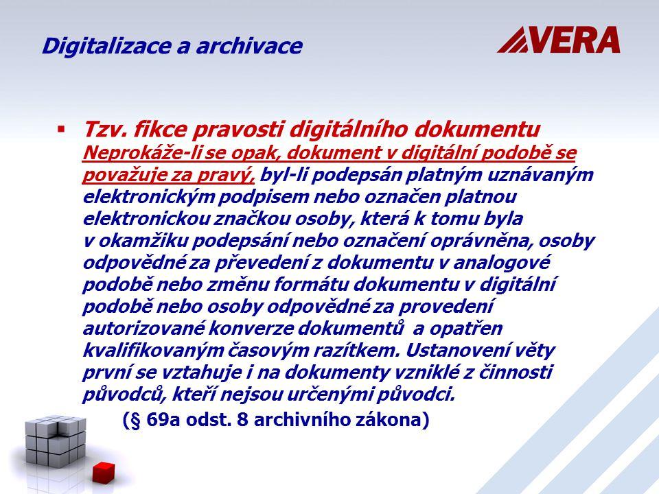 Digitalizace a archivace  Tzv.
