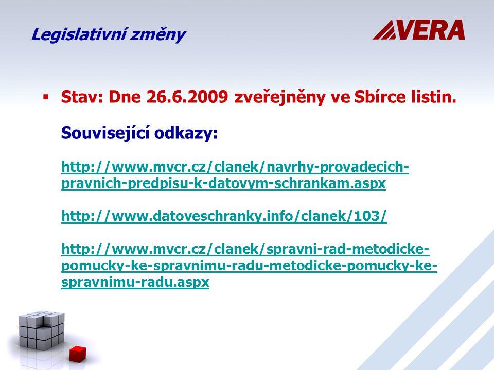 Úpravy spisové služby IS Radnice VERA ® k 1.7.2009