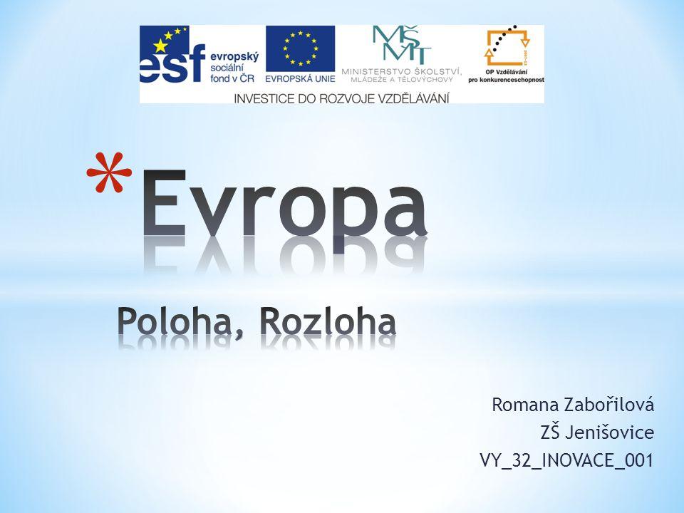 Romana Zabořilová ZŠ Jenišovice VY_32_INOVACE_001