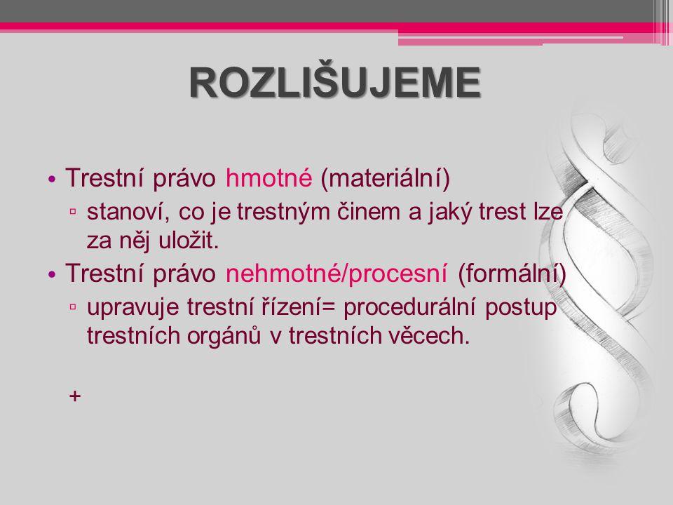 PRVKY A FAKULTATIVNÍ ZNAKY TR.ČINU Objekt Objekt – bezprostřední předmět útoku.