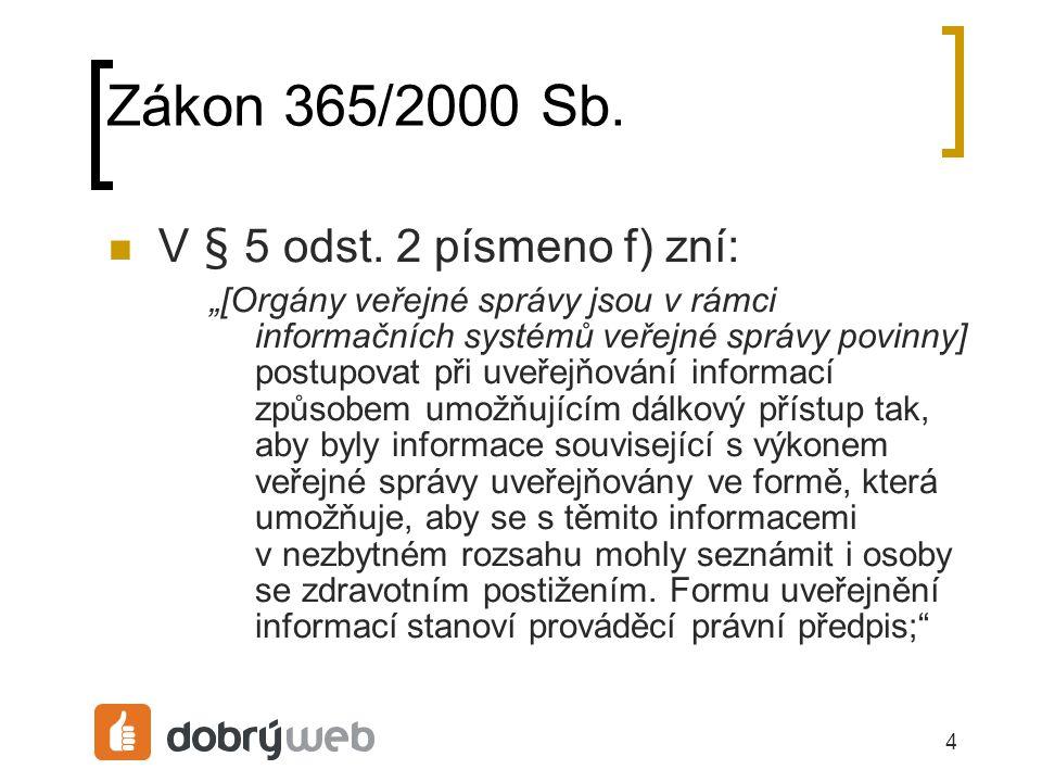 4 Zákon 365/2000 Sb. V § 5 odst.
