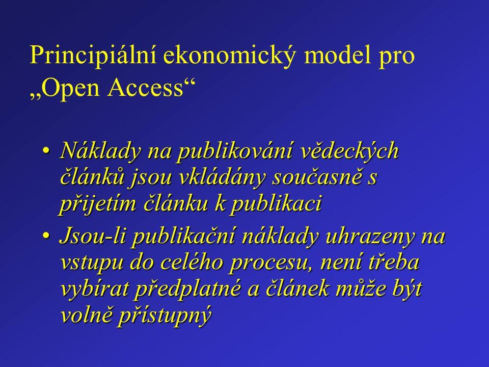 """Principiální ekonomický model pro """"Open Access Náklady na publikování vědeckých článků jsou vkládány současně s přijetím článku k publikaciNáklady na publikování vědeckých článků jsou vkládány současně s přijetím článku k publikaci Jsou-li publikační náklady uhrazeny na vstupu do celého procesu, není třeba vybírat předplatné a článek může být volně přístupnýJsou-li publikační náklady uhrazeny na vstupu do celého procesu, není třeba vybírat předplatné a článek může být volně přístupný"""