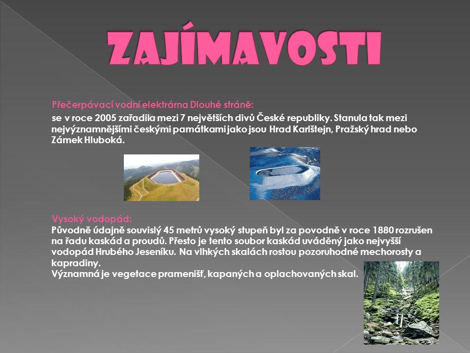 Přečerpávací vodní elektrárna Dlouhé stráně: se v roce 2005 zařadila mezi 7 největších divů České republiky. Stanula tak mezi nejvýznamnějšími českými