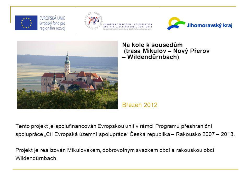 """Tento projekt je spolufinancován Evropskou unií v rámci Programu přeshraniční spolupráce """"Cíl Evropská územní spolupráce Česká republika – Rakousko 2007 – 2013."""