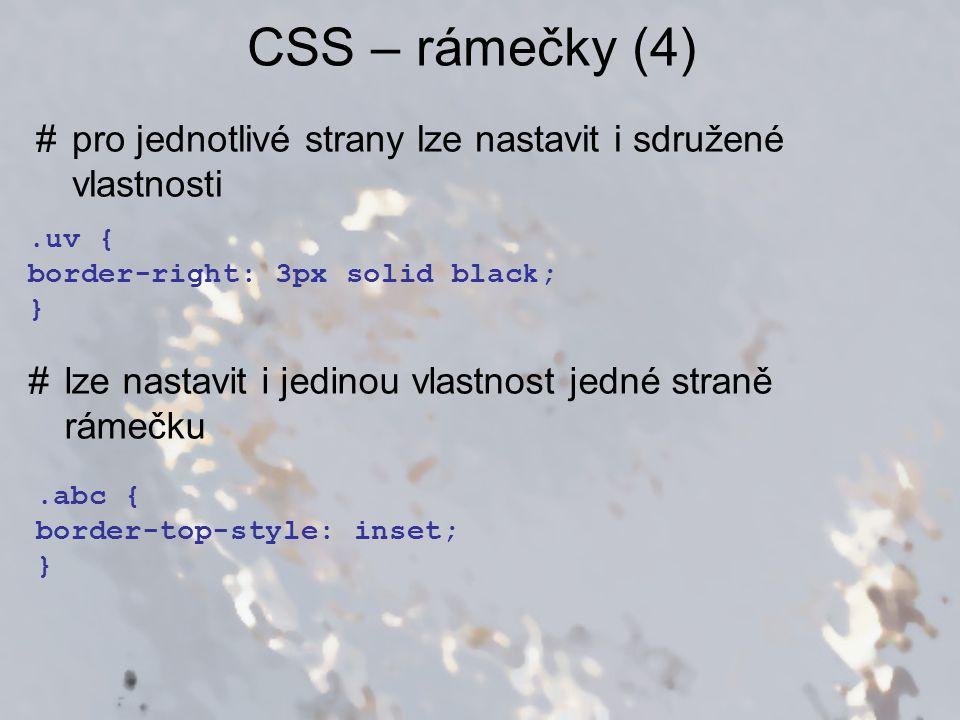 CSS – okraje (1) #vzdálenost mezi dvěma prvky, popř.