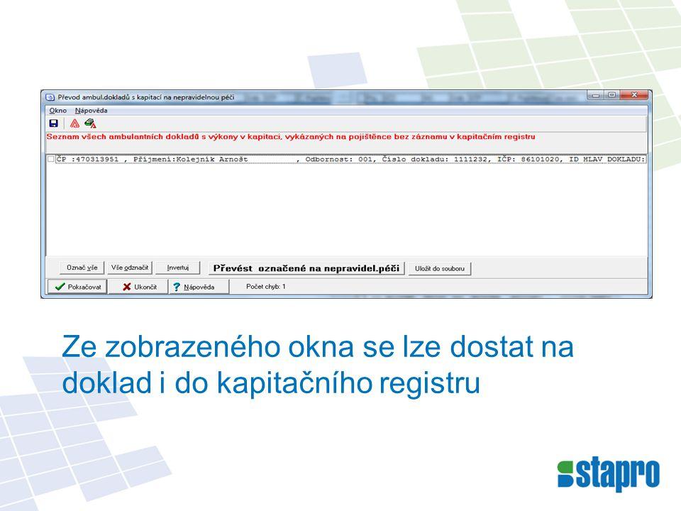 Ze zobrazeného okna se lze dostat na doklad i do kapitačního registru