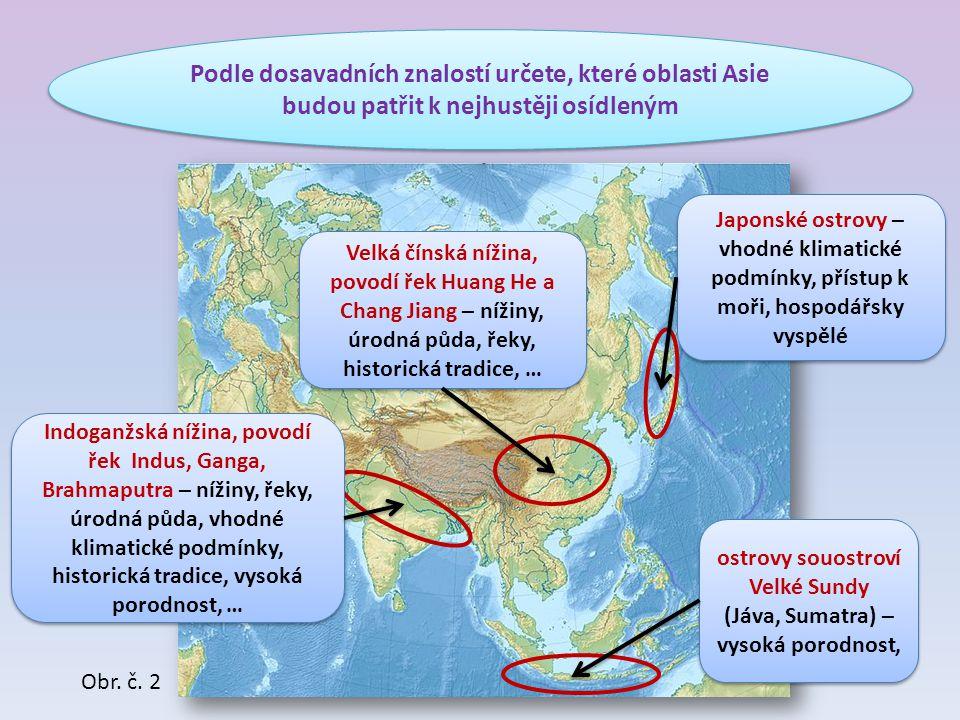 Asie je kolébkou všech významných světových náboženství.