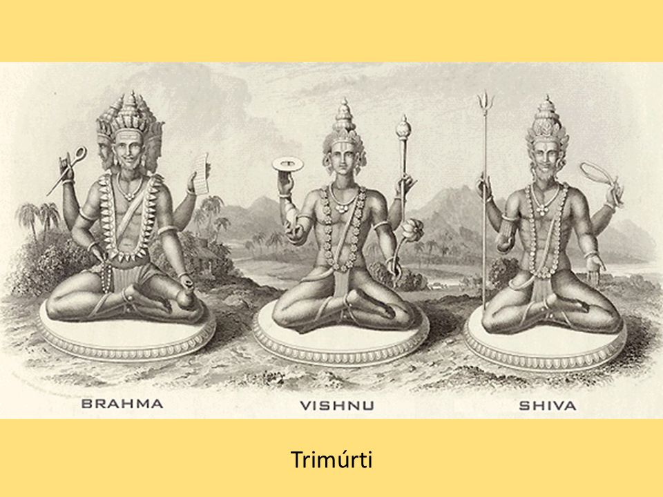 Trimúrti s manželkami – zleva: Brahma a Sarasvatí, Višnu a Lakšmí, Šiva a Parvatí