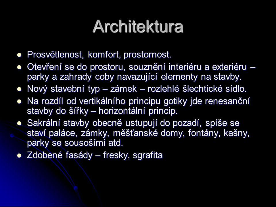 Architektura Prosvětlenost, komfort, prostornost. Prosvětlenost, komfort, prostornost. Otevření se do prostoru, souznění interiéru a exteriéru – parky