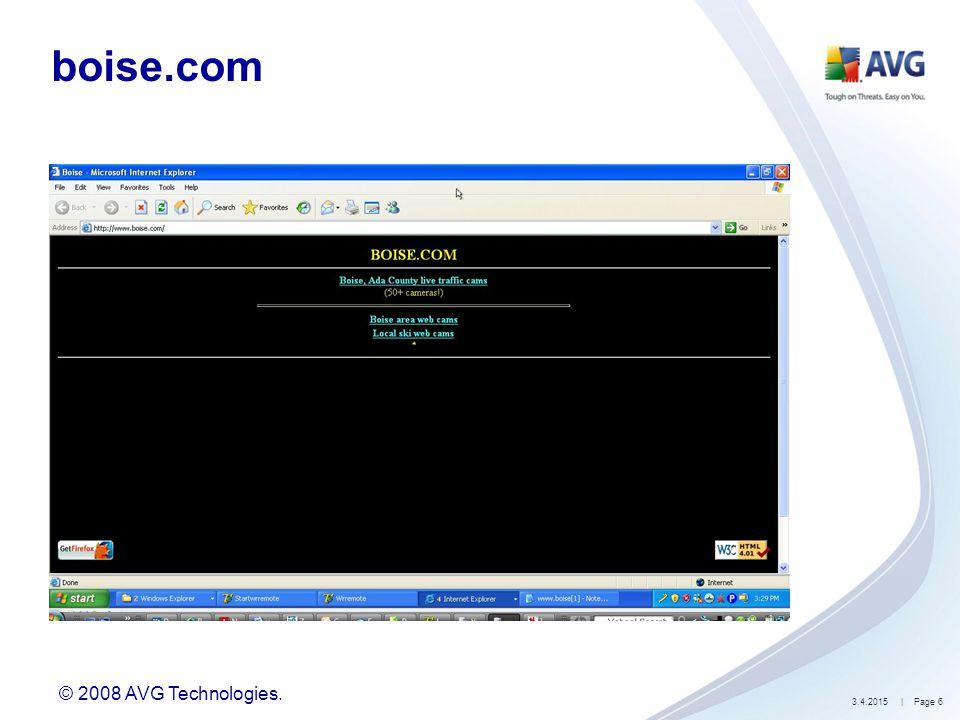 © 2008 AVG Technologies. 3.4.2015| Page 6 boise.com